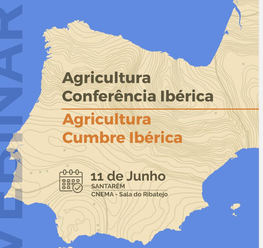 PAC: Conferência Ibérica | Agricultura Cumbre Ibérica